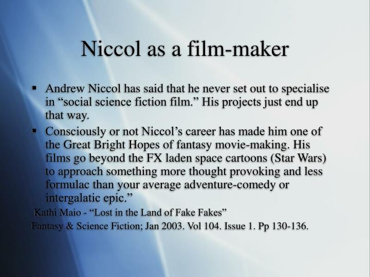 Niccol as a film-maker