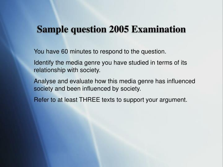 Sample question 2005 Examination