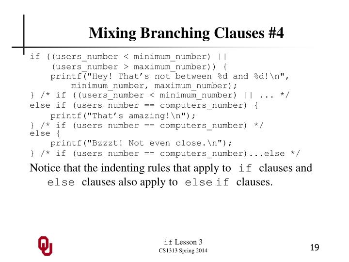 Mixing Branching Clauses #4