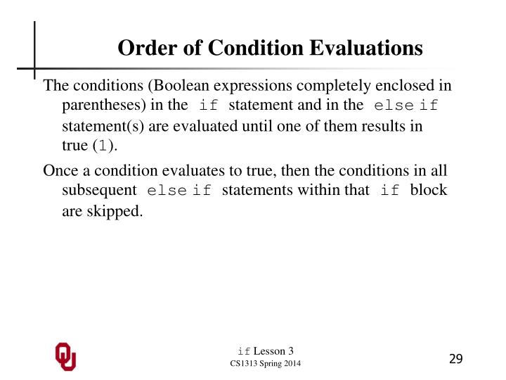Order of Condition Evaluations