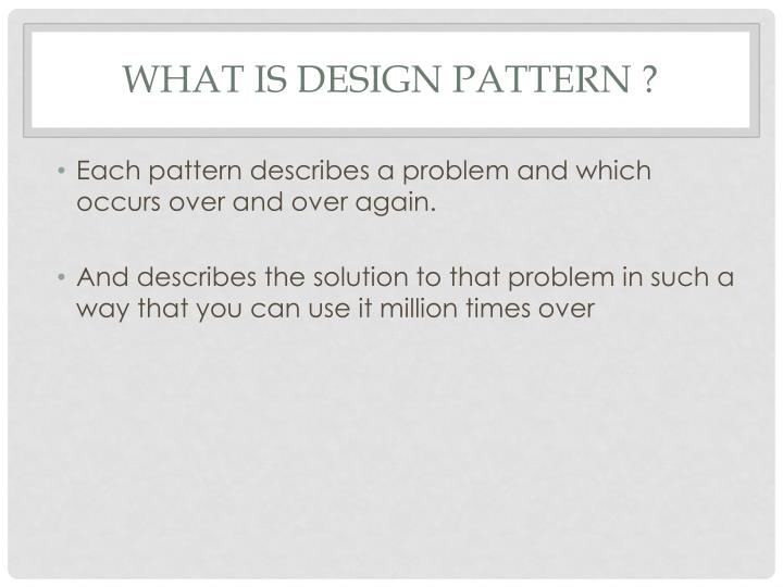 What is design pattern1