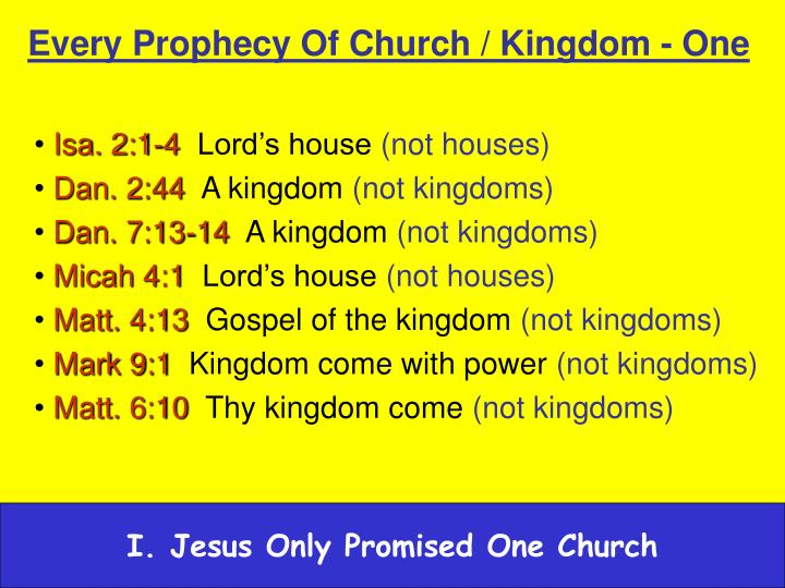 Every Prophecy Of Church / Kingdom - One