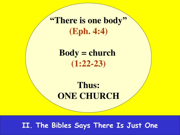 """""""There is one body"""""""