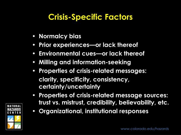 Crisis-Specific Factors