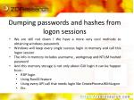 dumping passwords and hashes from logon sessions