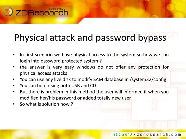 Physical attack and password bypass