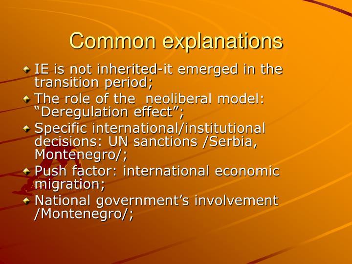 Common explanations