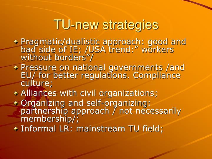 TU-new strategies
