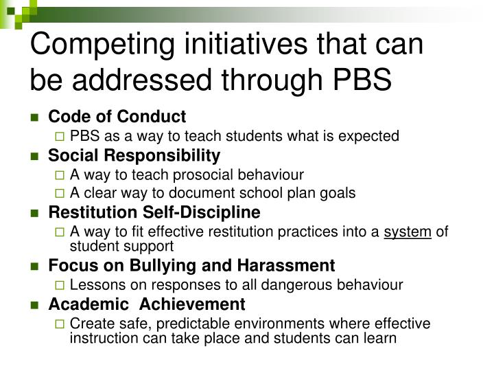 Competing initiatives that can be addressed through PBS