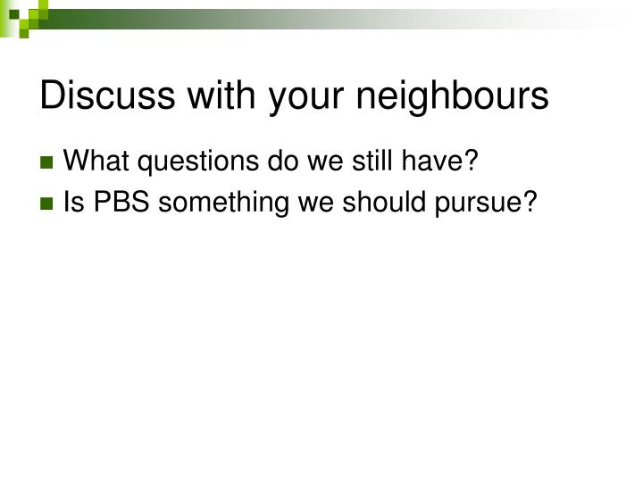 Discuss with your neighbours