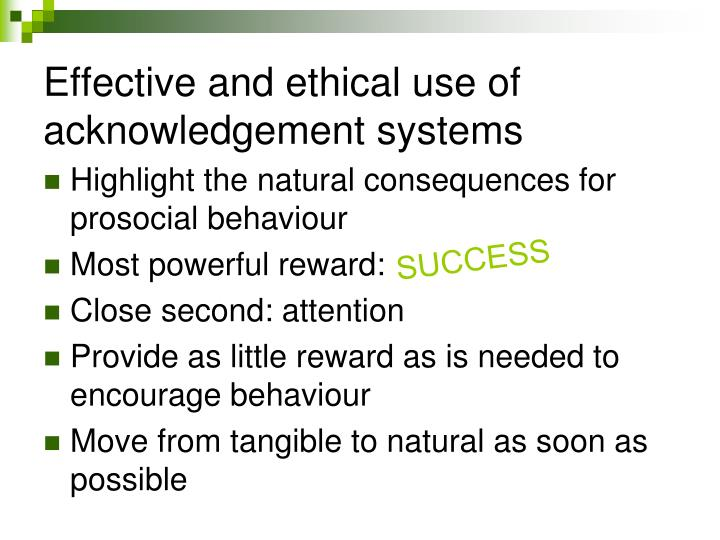 Effective and ethical use of acknowledgement systems