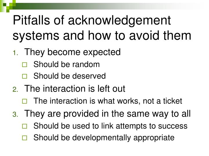 Pitfalls of acknowledgement systems and how to avoid them