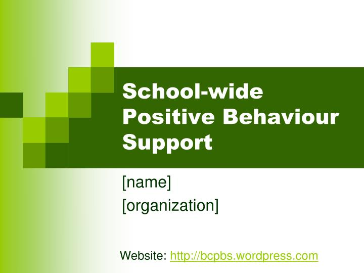 School wide positive behaviour support