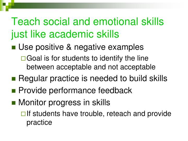 Teach social and emotional skills just like academic skills