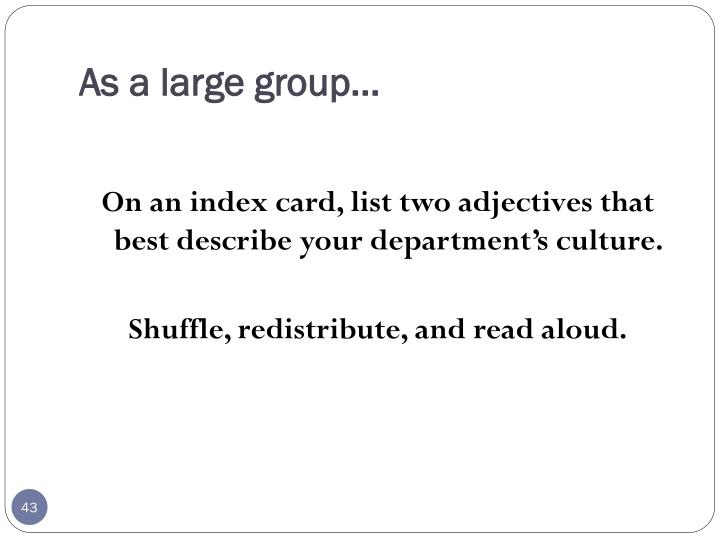 As a large group…