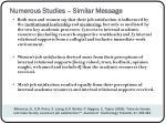 numerous studies similar message1