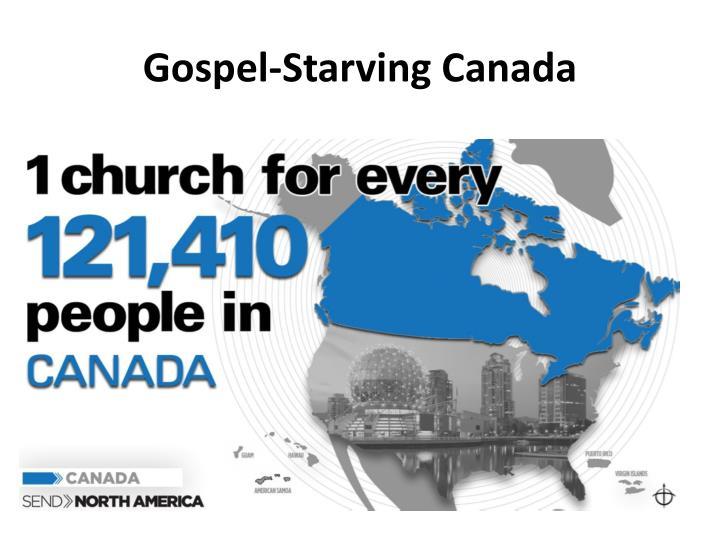 Gospel-Starving Canada