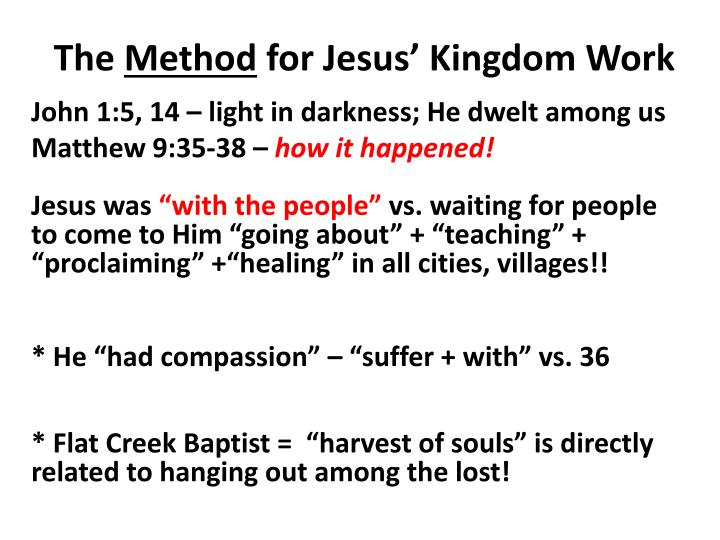 The method for jesus kingdom work