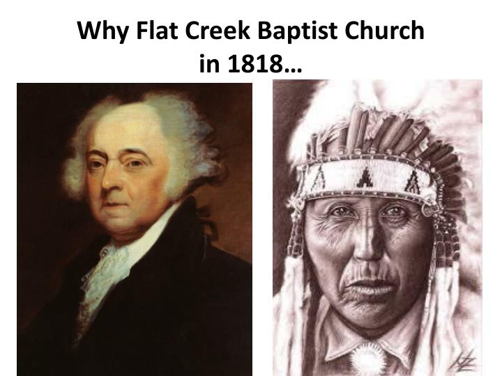 Why Flat Creek Baptist Church