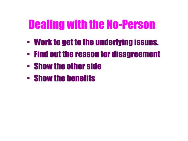 Dealing with the No-Person