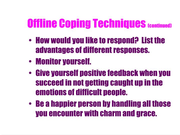 Offline Coping Techniques
