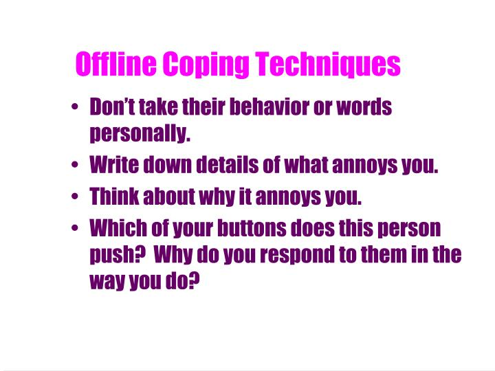 Offline Coping Techniques