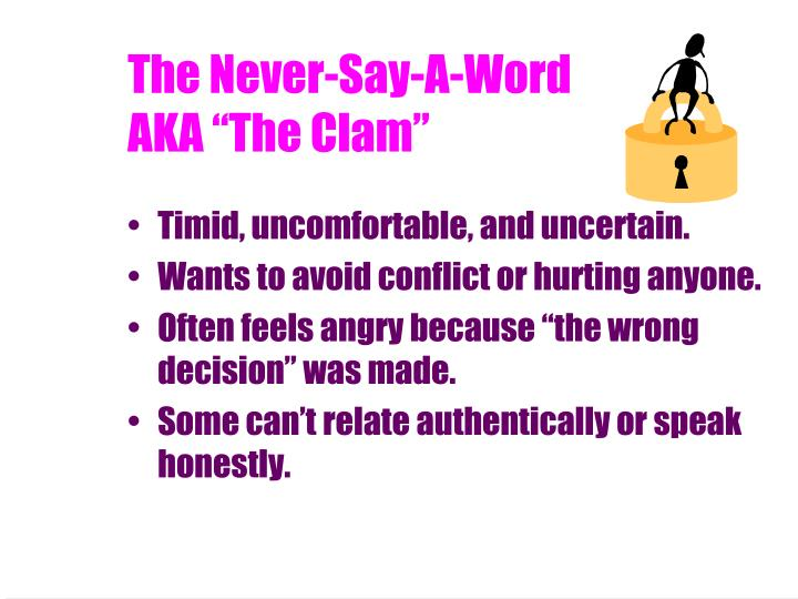 The Never-Say-A-Word