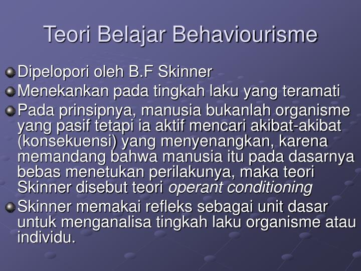 Teori Belajar Behaviourisme