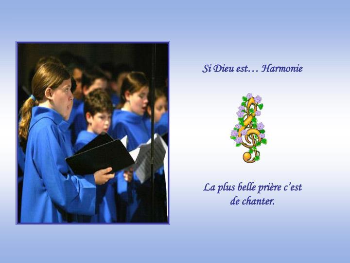 Si Dieu est… Harmonie