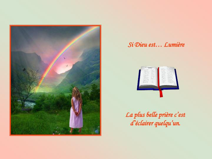 Si Dieu est… Lumière