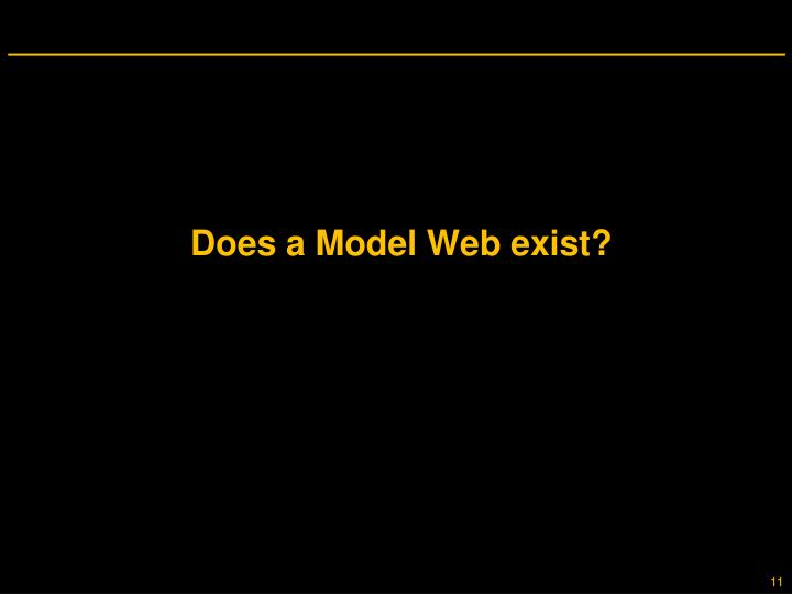 Does a Model Web exist?