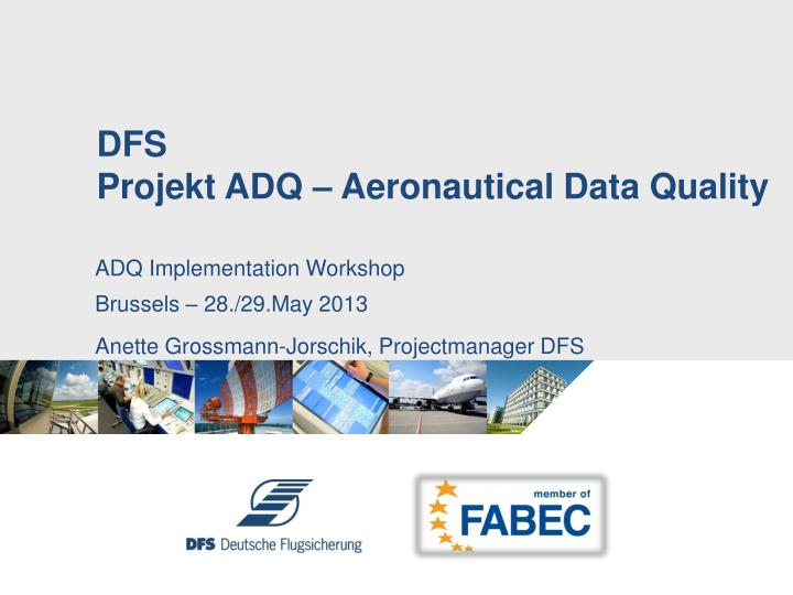 Dfs projekt adq aeronautical data quality