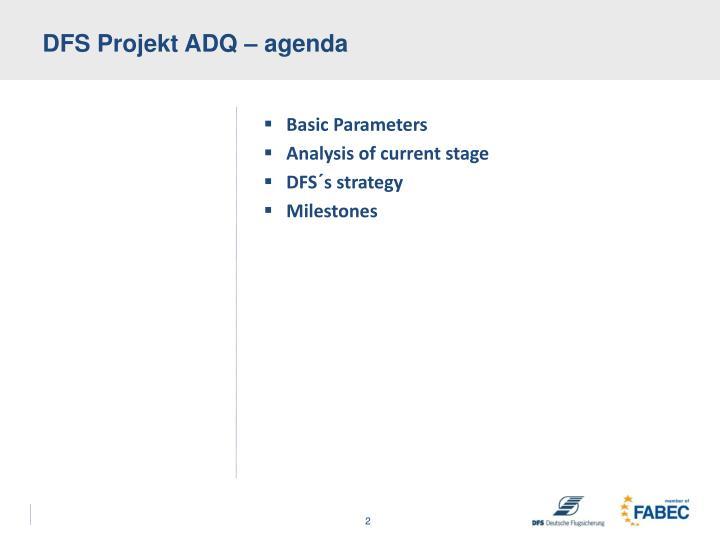 DFS Projekt ADQ –