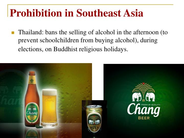 Prohibition in Southeast Asia