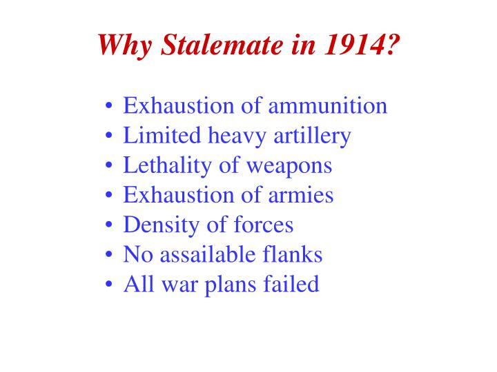 Why Stalemate in 1914?