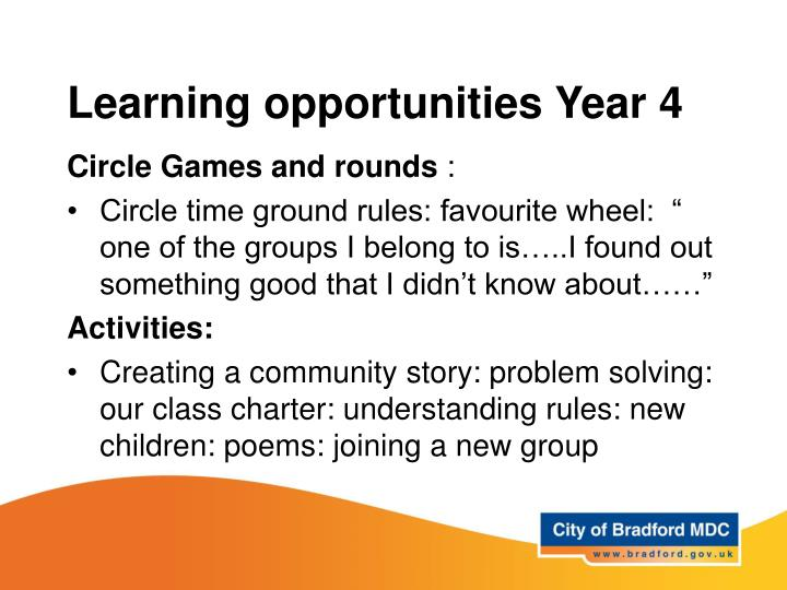 Learning opportunities Year 4