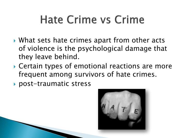 Hate Crime vs Crime