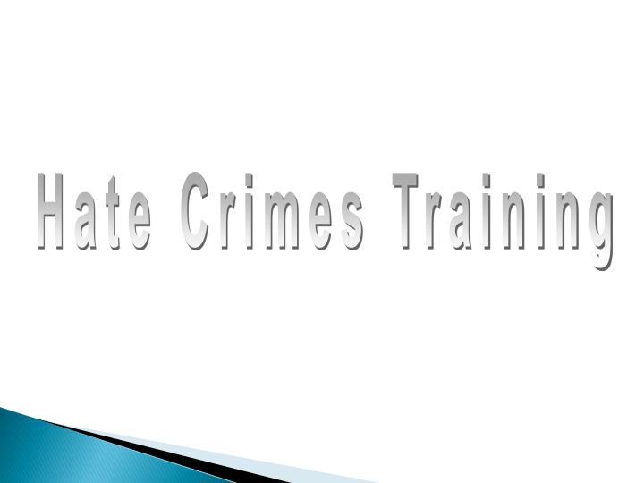 Hate Crimes Training