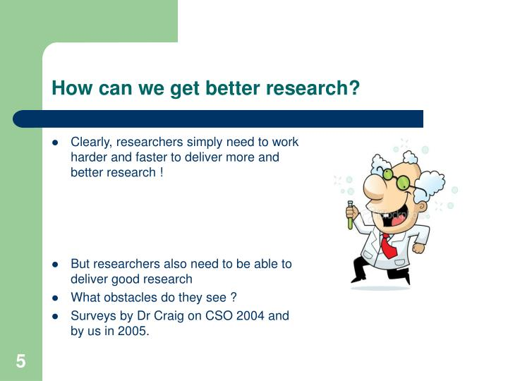 How can we get better research?