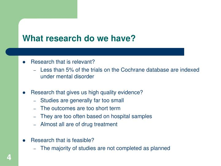 What research do we have?