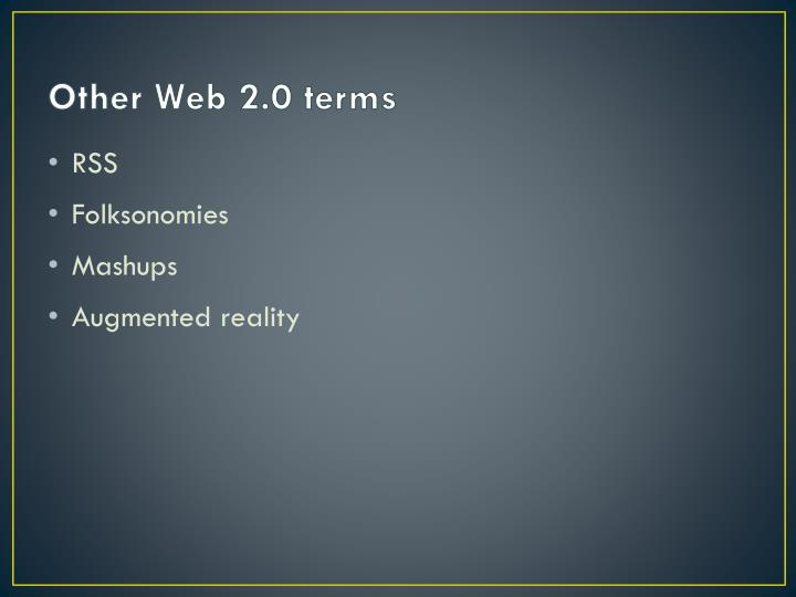 Other Web 2.0 terms