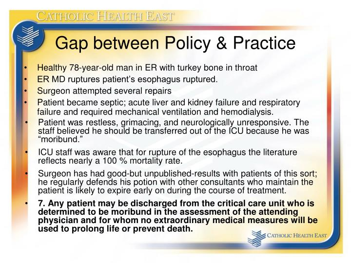 Gap between Policy & Practice