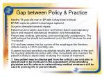 gap between policy practice