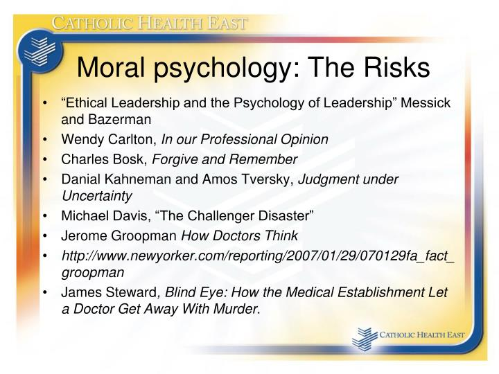 Moral psychology: The Risks
