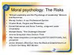 moral psychology the risks