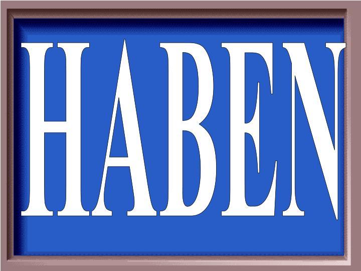 HABEN