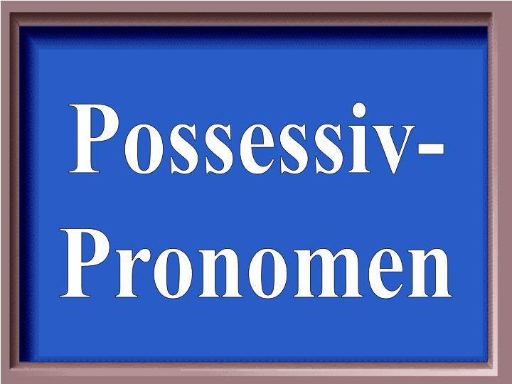 Possessiv-