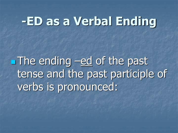 -ED as a Verbal Ending