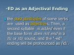 ed as an adjectival ending