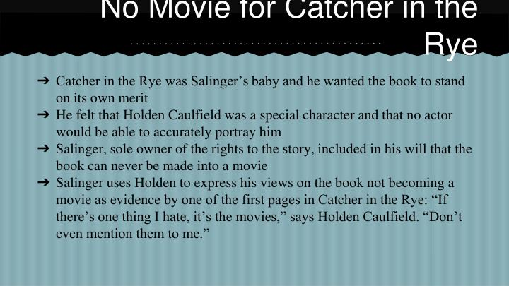 No Movie for Catcher in the Rye
